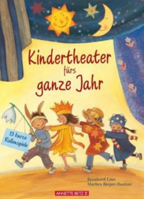 Kindertheater fürs ganze Jahr, Bernhard Lins, Marlies Rieper-Bastian