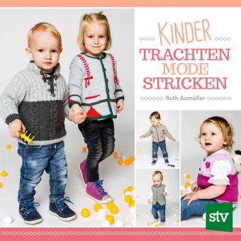 Kindertrachtenmode stricken - Ruth Aumüller |
