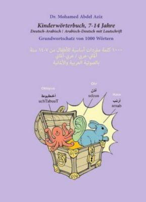 Kinderwörterbuch Deutsch-Arabisch/Arabisch-Deutsch mit Lautschrift - Mohamed Abdel Aziz pdf epub