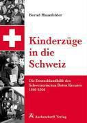 Kinderzüge in die Schweiz, Bernd Haunfelder