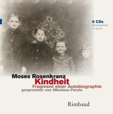 Kindheit, Moses Rosenkranz