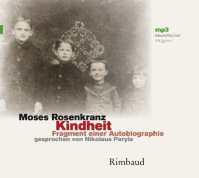 Kindheit - Hörbuch, MP3-CD, Moses Rosenkranz