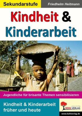 Kindheit & Kinderarbeit, Friedhelm Heitmann