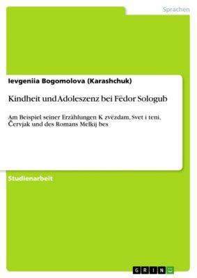 Kindheit und Adoleszenz bei Fëdor Sologub, Ievgeniia Bogomolova (Karashchuk)