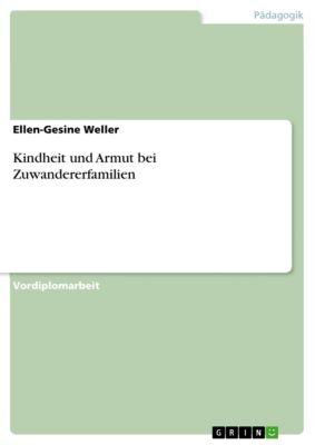 Kindheit und Armut bei Zuwandererfamilien, Ellen-Gesine Weller