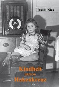 Kindheit unterm Hakenkreuz - Ursula Nies pdf epub