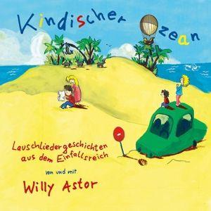 Kindischer Ozean, Willy Astor