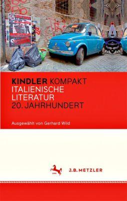 Kindler Kompakt: Italienische Literatur, 20. Jahrhundert -  pdf epub