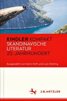 Kindler Kompakt: Skandinavische Literatur 20. Jahrhundert