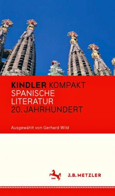 Kindler Kompakt: Spanische Literatur, 20. Jahrhundert