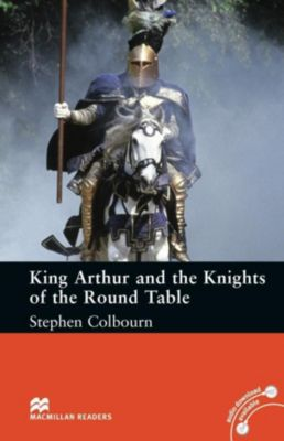 King Arthur and the Knights of the Round Table, Stephen Colbourn