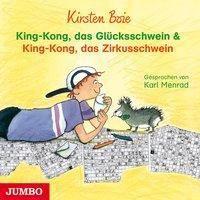 King-Kong, das Glücksschwein & King-Kong, das Zirkusschwein, 1 Audio-CD, Kirsten Boie
