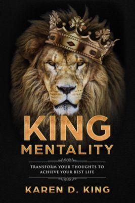 King Mentality, Karen D King