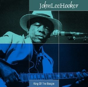 King Of The Boogie, John Lee Hooker