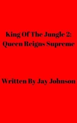 King Of The Jungle: King Of The Jungle 2: Queen Reigns Supreme, Jay Johnson