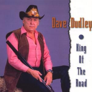 King Of The Road, Dave Dudley
