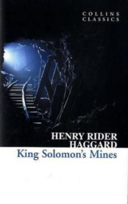 King Solomon's Mines, Henry Rider Haggard