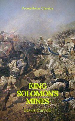 King Solomon's Mines (Prometheus Classics)(Active TOC & Free Audiobook), Henry Rider Haggard, Prometheus Classics