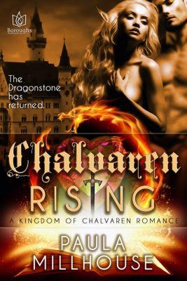 Kingdom of Chalvaren: Chalvaren Rising, Paula Millhouse