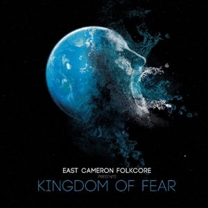 Kingdom Of Fear, East Cameron Folkcore