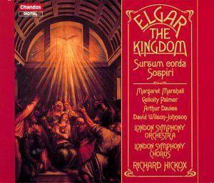 Kingdom/Sospiri/Sursum Cor, Elms, Hickox, Lso&ch.