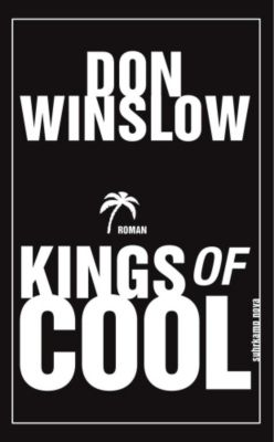 Kings of Cool, Don Winslow