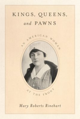 Kings, Queens, and Pawns, Mary Roberts Rinehart