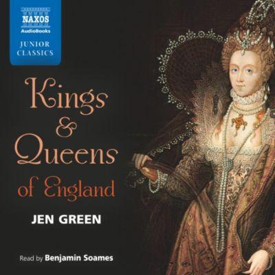 Kings & Queens of England (Unabridged), Jen Green