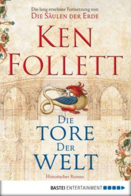 Kingsbridge-Roman: Die Tore der Welt, Ken Follett