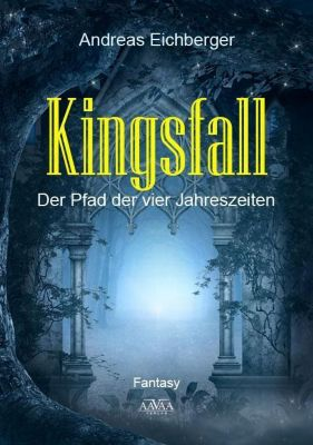 Kingsfall - Andreas Eichberger |