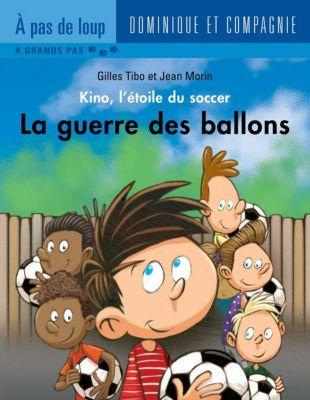 Kino, l'étoile du soccer: La guerre des ballons, Gilles Tibo
