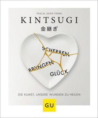 KINTSUGI - Scherben bringen Glück - Pascal Akira Frank pdf epub