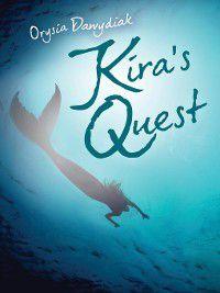 Kira's Quest, Orysia Dawydiak