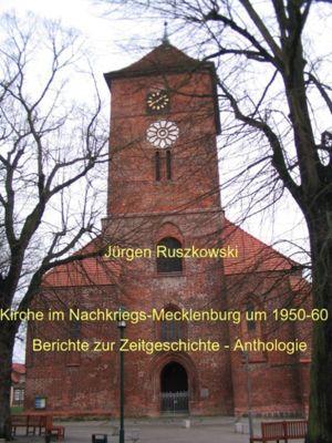 Kirche im Nachkriegs-Mecklenburg um 1950-60, Jürgen Ruszkowski