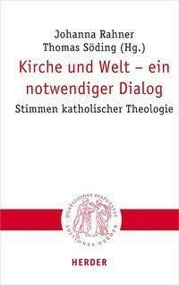 Kirche und Welt - ein notwendiger Dialog