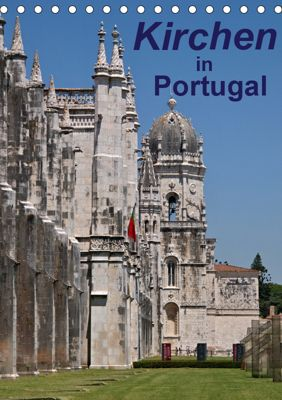 Kirchen in Portugal (Tischkalender 2019 DIN A5 hoch), Atlantismedia, (c) 2016 Atlantismedia