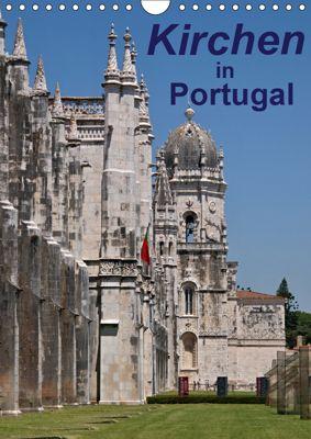 Kirchen in Portugal (Wandkalender 2019 DIN A4 hoch), Atlantismedia, (c) 2016 Atlantismedia