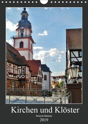 Kirchen und Klöster deutsche Kleinode (Wandkalender 2019 DIN A4 hoch), Andrea Janke
