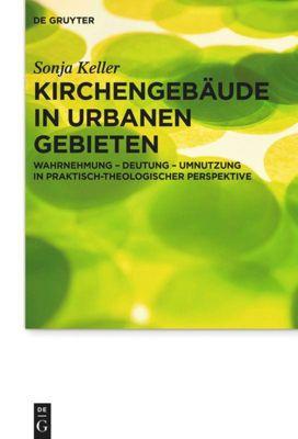 Kirchengebäude in urbanen Gebieten, Sonja Keller