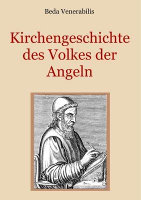 Kirchengeschichte des Volkes der Angeln, Beda Venerabilis