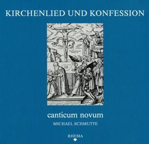 Kirchenlied Und Konfession, Canticum Novum