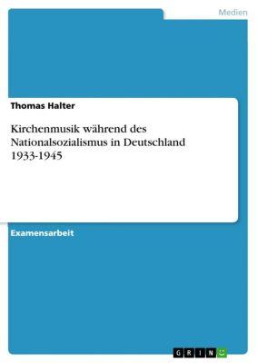 Kirchenmusik während des Nationalsozialismus in Deutschland 1933-1945, Thomas Halter