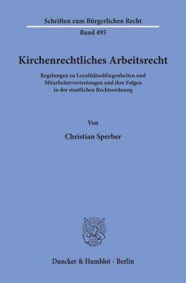 Kirchenrechtliches Arbeitsrecht. - Christian Sperber pdf epub