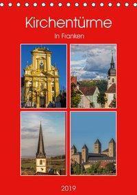 Kirchentürme in Franken (Tischkalender 2019 DIN A5 hoch), Hans Will