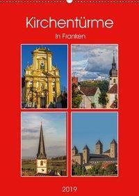 Kirchentürme in Franken (Wandkalender 2019 DIN A2 hoch), Hans Will