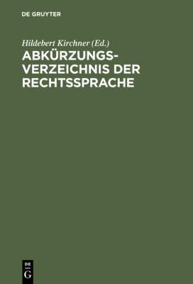 Kirchner. Abkürzungsverzeichnis der Rechtssprache, Hildebert Kirchner