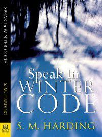 Kirkland & Pitt: Speak in Winter Code, S. M. Harding