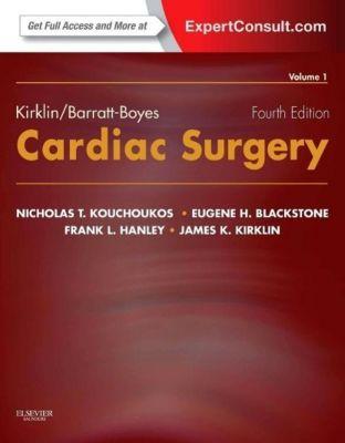 Kirklin/Barratt-Boyes Cardiac Surgery, 2-Volume Set, Nicholas T. Kouchoukos, Eugene H. Blackstone, Frank L. Hanley, James K. Kirklin