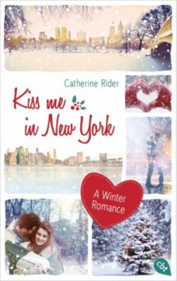 Kiss me in New York, Catherine Rider