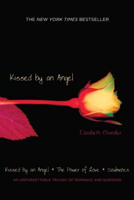 Kissed by an Angel, Elizabeth Chandler